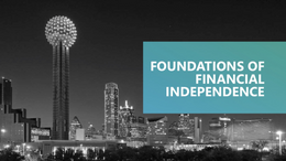 Foundations of Financial Independence
