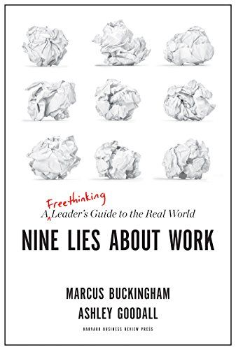 Nine Lies About Work: Podcast Series Overview